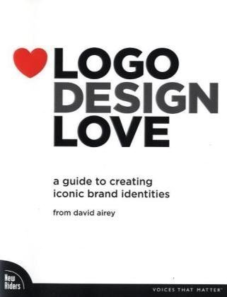Logo Design Love - a guide to creating iconic brand identities